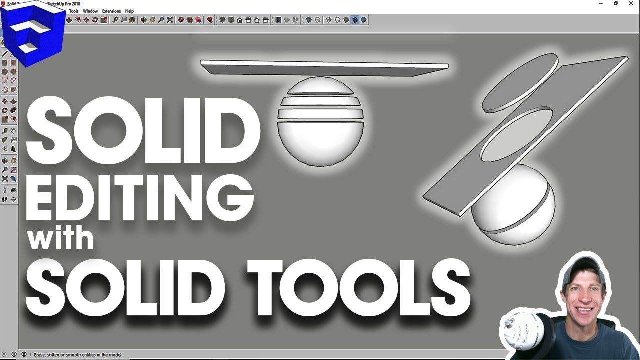 Edit Solid Models With Solid Tools For Sketchup Solid Geometry