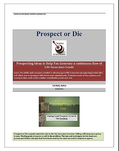 Prospect Or Die Insurance Sales Insurance Life Insurance