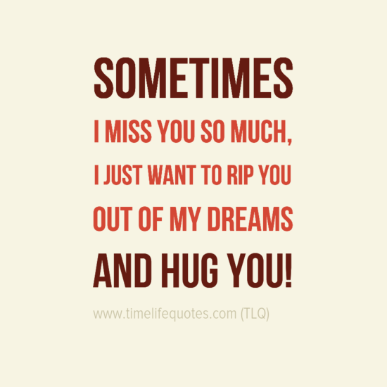 Miss You So Much Long Distance Love Quotes