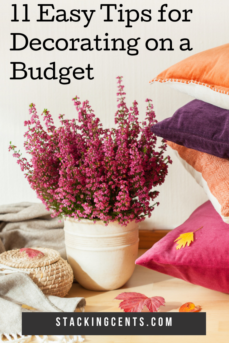 Decorating On A Budget 11 Simple Steps Stacking Cents Decorating On A Budget Budgeting Affordable Decor