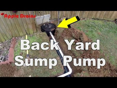 How To Install A Back Yard Sump Pump You