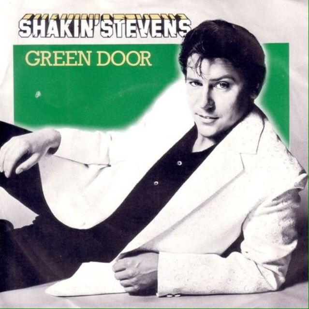 Pin By Aad Verheij On Shakin Stevens Uk Green Door Stars On 45 Steven