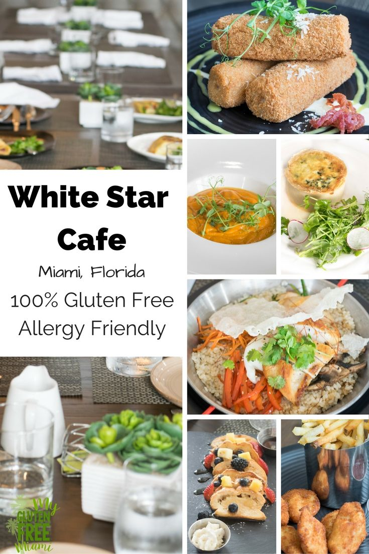 White Star Cafe Is Miami S Only Completely Gluten Free Restaurant Boasting South Florida Favorites Like Croquettas Via Glutenfreemiami