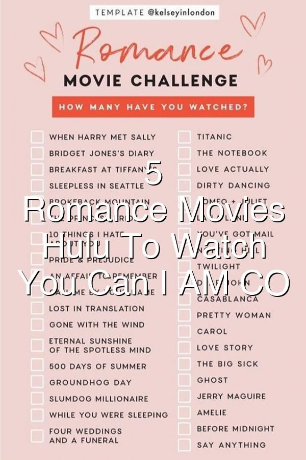 Can You Get Hallmark Channel On Hulu 5 Criticallyacclaimed Romance Movies On Hulu To Watch While You Can I Am Co In 2020 Romance Movies Romance Love Actually