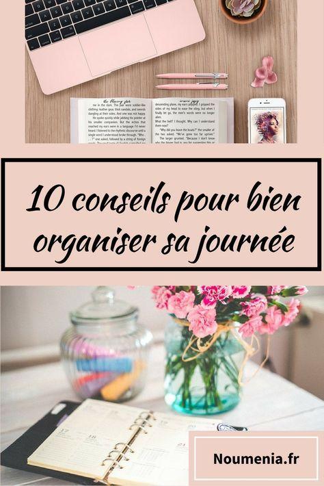 10 conseils pour bien organiser sa journée