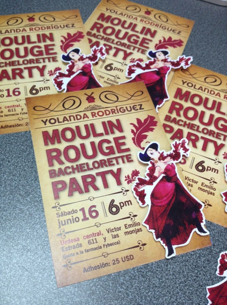 Moulin Rouge Bachelorette party invites inspiration--in case I throw more of these things. LOVE this.
