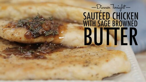 Sautéed Chicken with Sage Browned Butter | Dinner Tonight | MyRecipes Video on Yummly