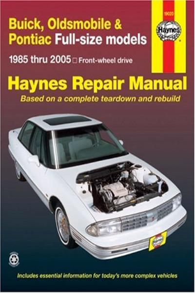 Buick Oldsmobile Pontiac Full Size Models 1985 Thru 2005 Haynes Repair Manual Front Wheel Drive By Mike Stubblefield Haynes Manuals N America Inc Oldsmobile Buick Pontiac