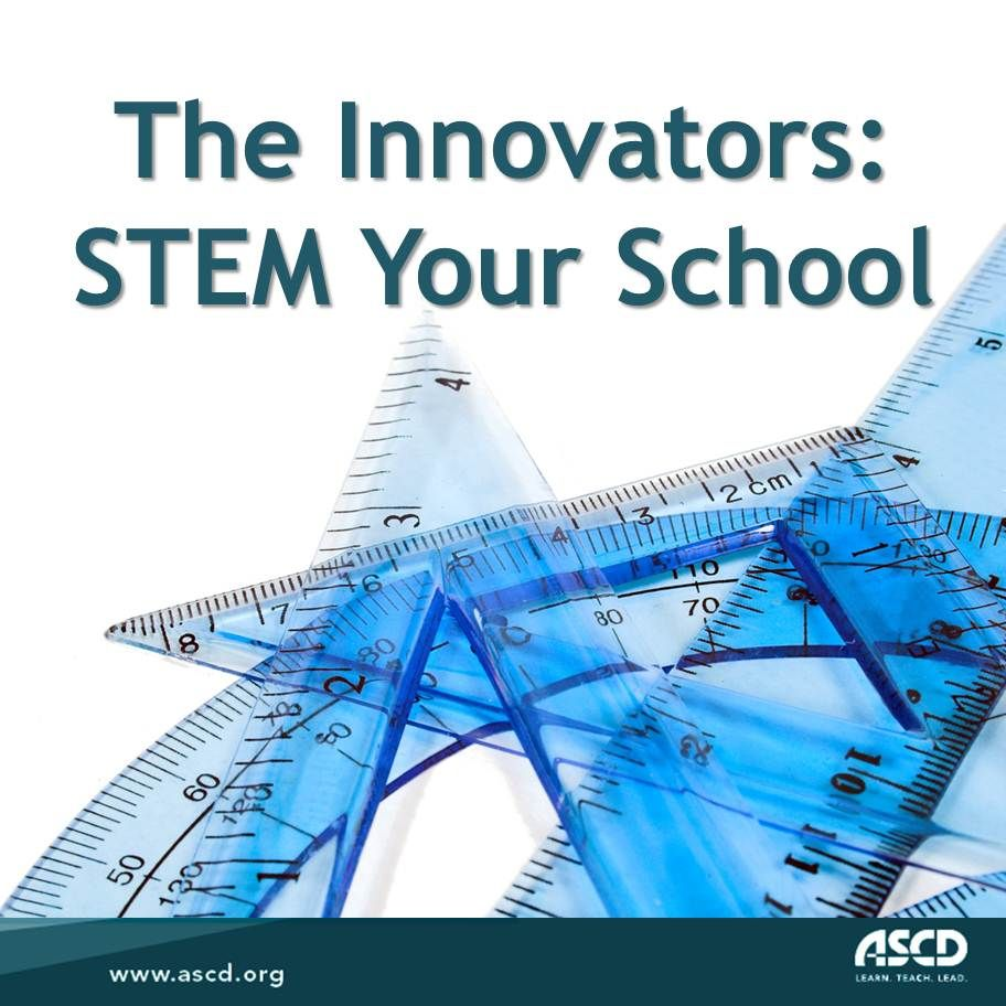 Learn How To STEM Your School By Seeing Examples Of