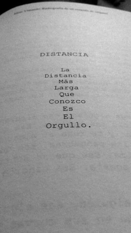 La distancia es el orgullo