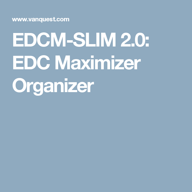EDCM-SLIM 2.0: EDC Maximizer Organizer