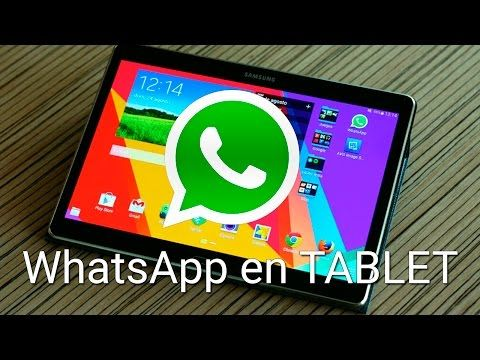 Cómo usar WhatsApp en una tablet Android | Tutorial e instalación - YouTube