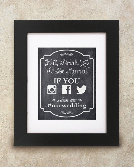 Wedding Hairstyle Hashtags: Chalkboard Style 8x10 Eat, Drink, Tag And Be Married