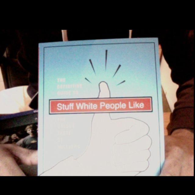 Stuff White People Like - Christian Lander, http://stuffwhitepeoplelike.com/ #funny #book !!