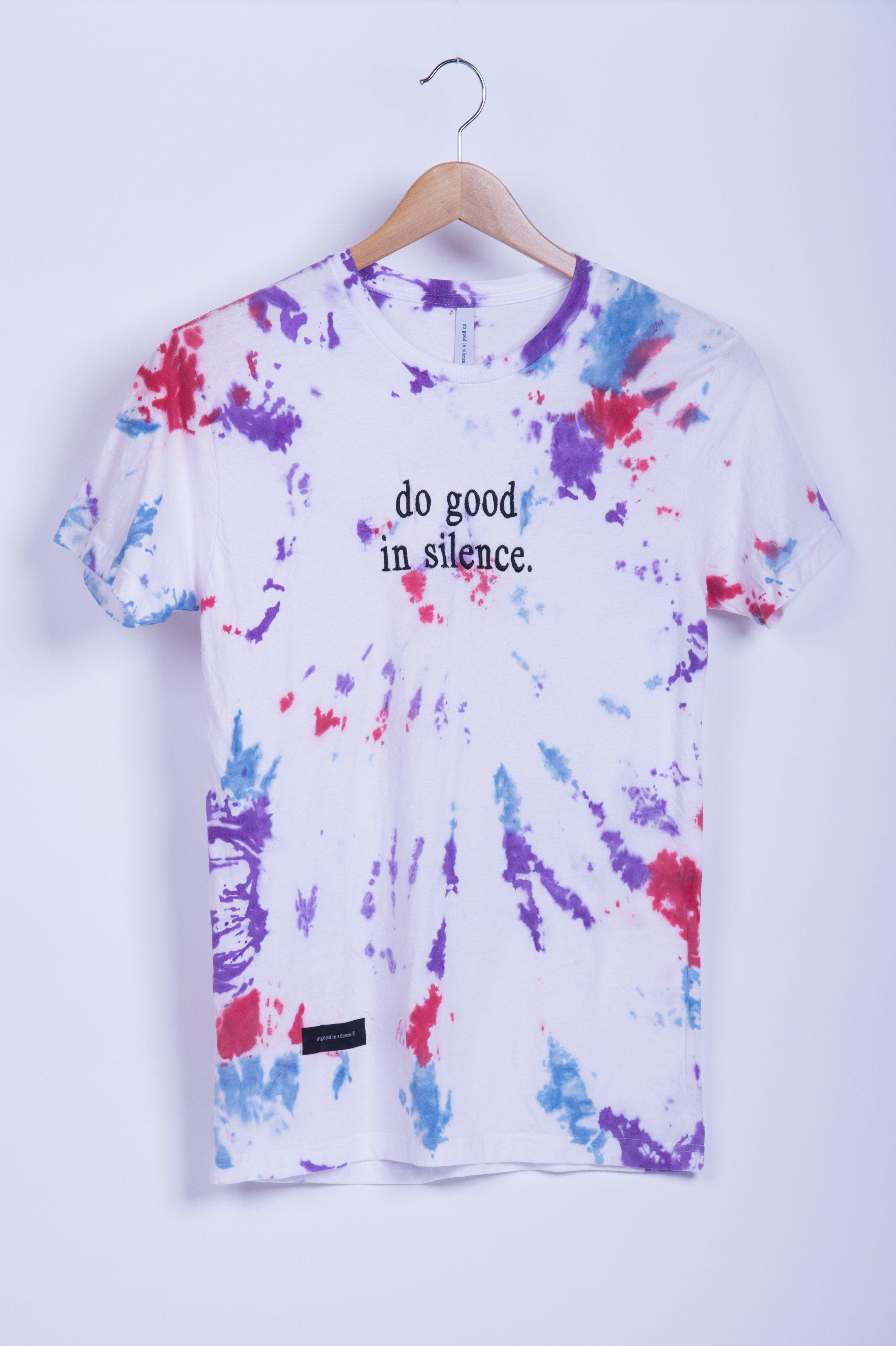 Do Good In Silence Tie Dye Shirt Tie Dye Tie Dye Shirt Tie Dye Designs [ 4369 x 2908 Pixel ]
