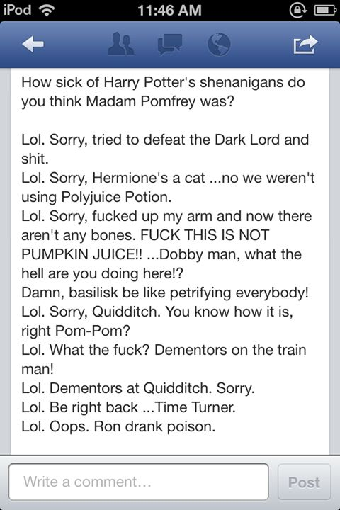 Harry's excuses to Madam Pomfrey during his time at Hogwarts ☻