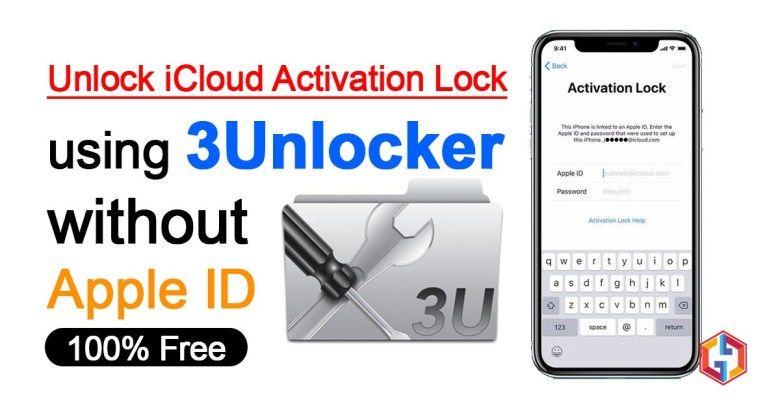 Unlock iCloud Activation Lock using 3Unlocker without