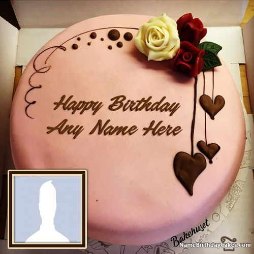 Happy Birthday Chocolate Cake With Name Editor And Photo Provide