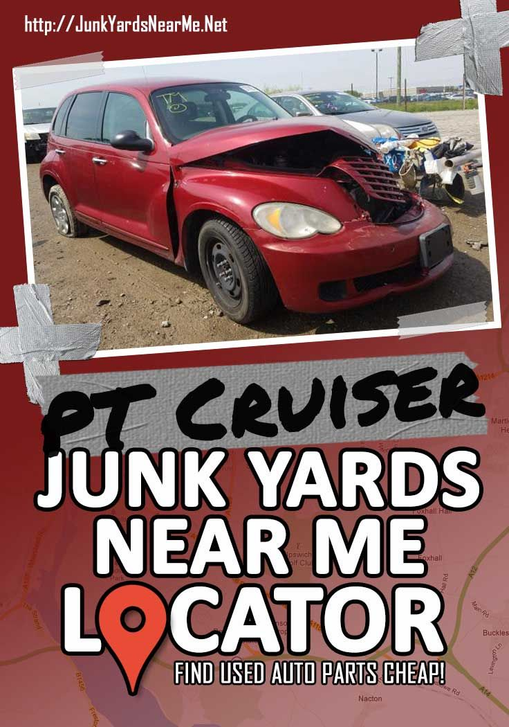 PT Cruiser Salvage Yards Near Me in 2020 Used car parts