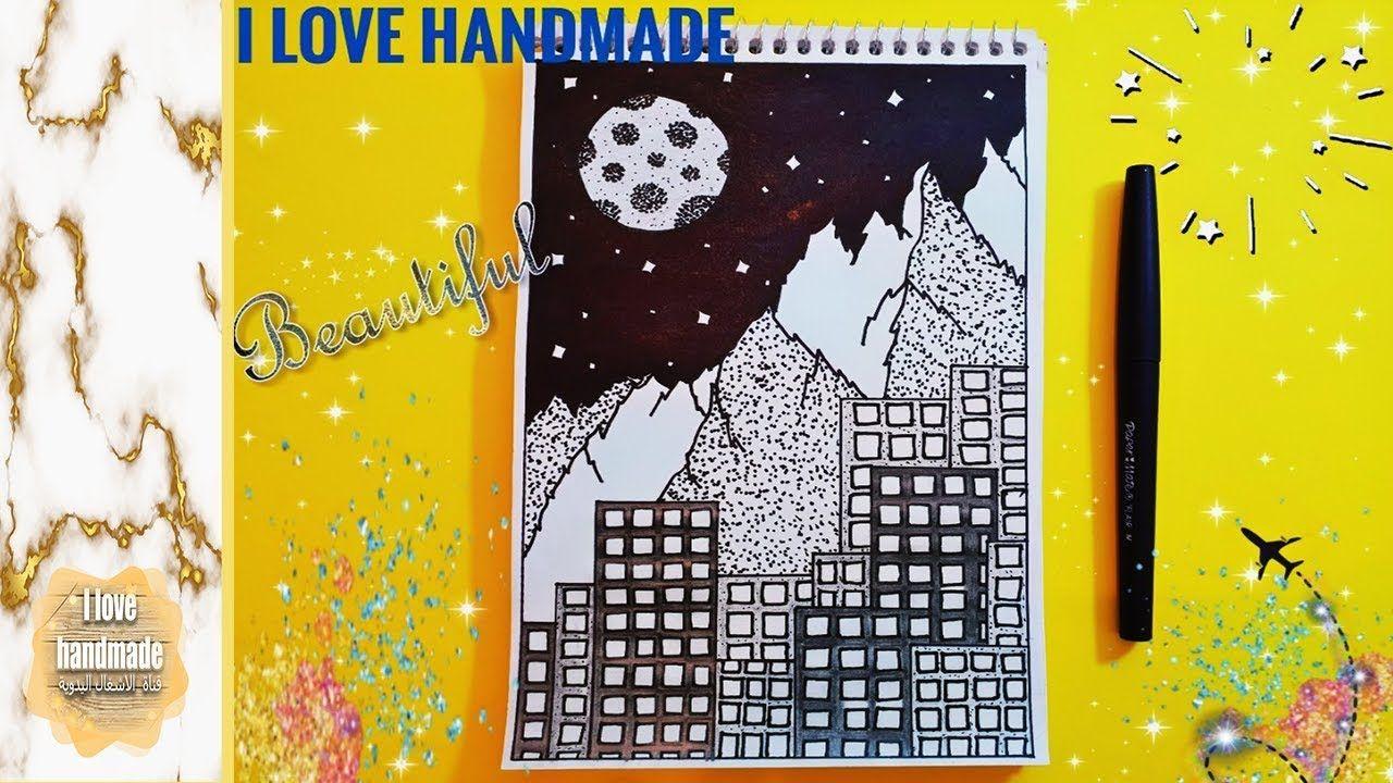 Draw City Building In Night رسم عمارات ظخمة والجبال مع القمر في الليل Handmade My Love Love