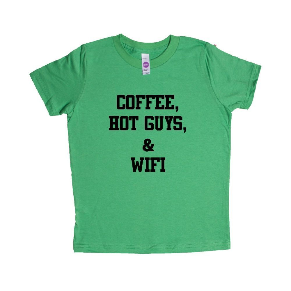 Coffee Hot Guys And Wifi Cafe Caffeine Energy Cappuccino Morning Mornings Internet Sleepy Exhausted Tired SGAL1 Unisex Kid's Shirt