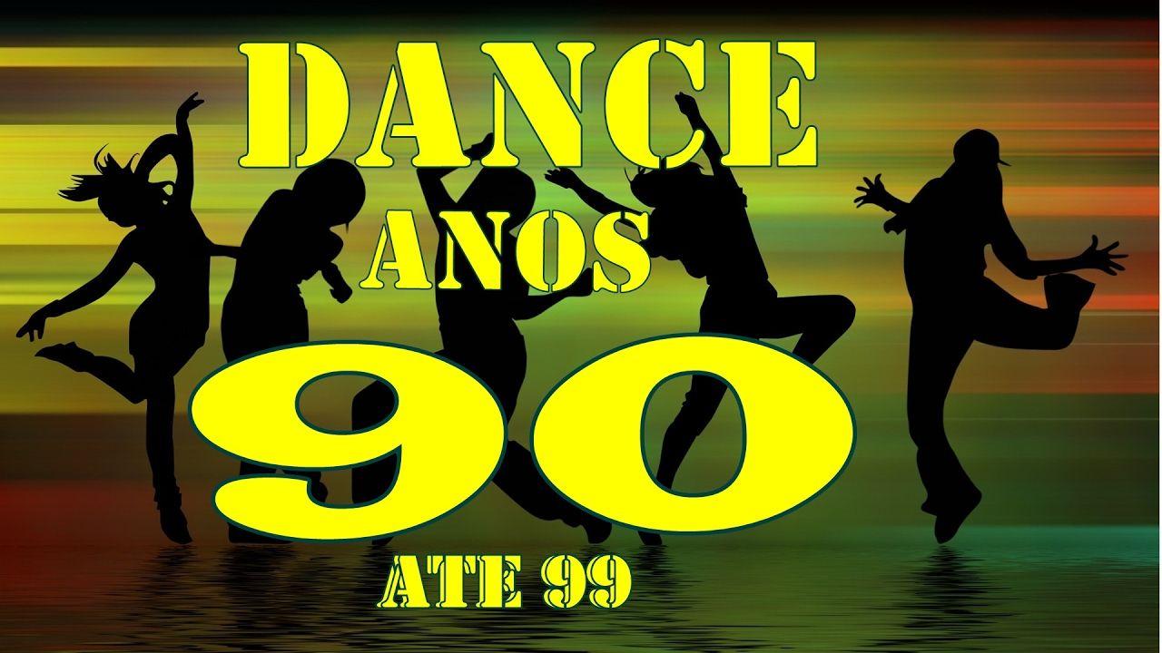 O MELHOR DO DANCE ANOS 90 ATE 99 Dance anos 90