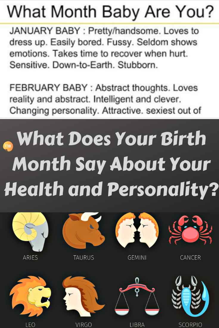 What Does Your Birth Month Say About Your Health And Personality