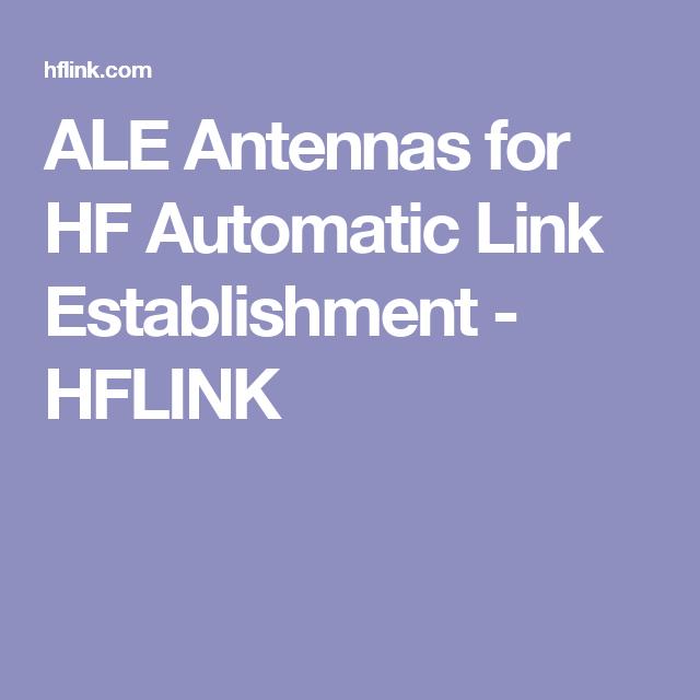 ALE Antennas for HF Automatic Link Establishment - HFLINK