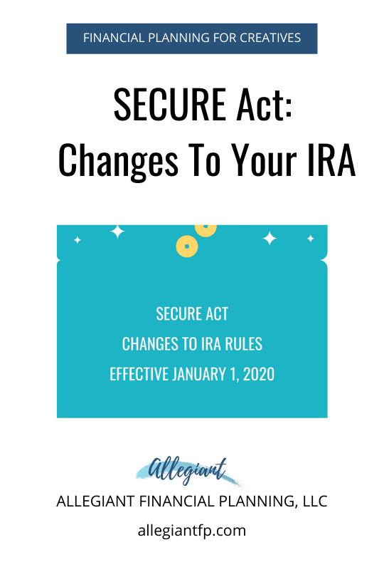 Secure Act Allegiant Fp In 2020 Lifetime Income Small Business Tips Financial Planning
