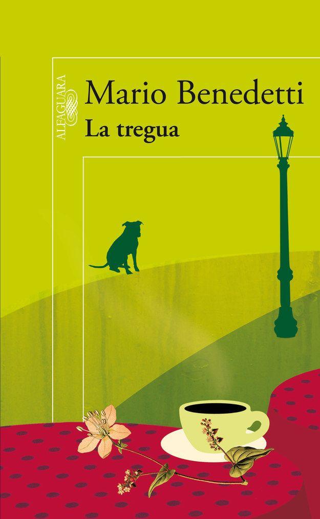 La Tregua De Mario Benedetti Con Imágenes Libros Para Leer Libros Libros Clásicos