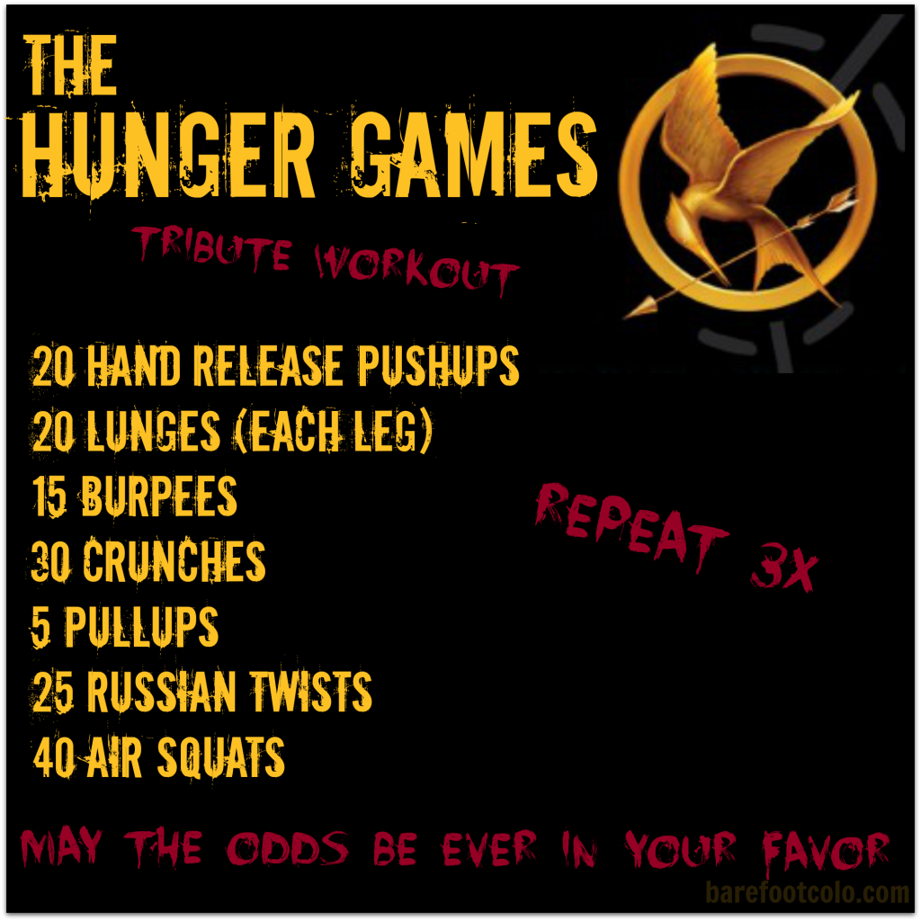 The Hunger Games Tribute Workout! May the odds ever be in your favor.