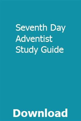 Seventh Day Adventist Study Guide | trycraftluter | Bible