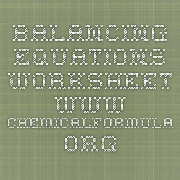 Balancing Equations Worksheet WwwChemicalformulaOrg  Physical