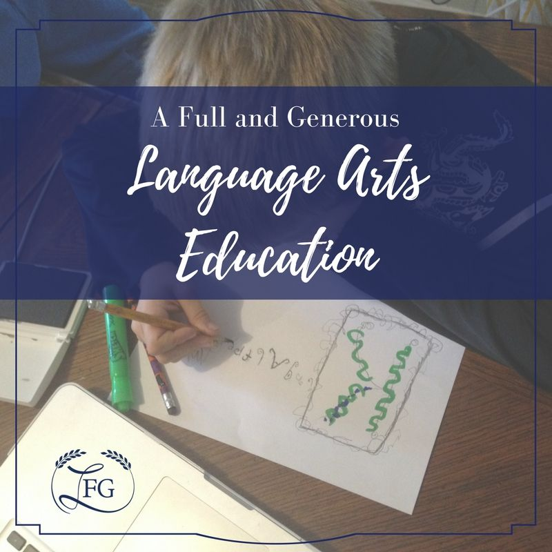 """What does a complete, non-stressful language arts education look like?  Join me as I discuss the trivium, Charlotte Mason, and how the two approaches intersect to create a """"full"""" and """"generous"""" language arts education at every age and """"stage""""!"""