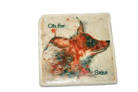 For fox sake coaster, ceramic coaster, fox gift, fox lover, table coaster, drink coaster, tile coaster, housewarming gift, coaster, wildlife