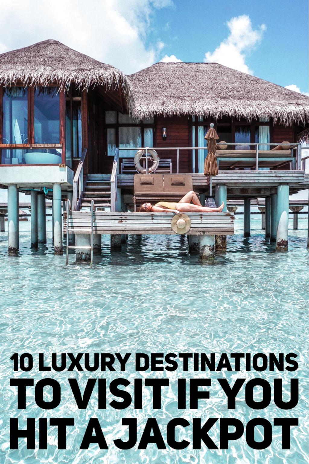 10 best luxury holiday ideas. #travel #luxurytravel