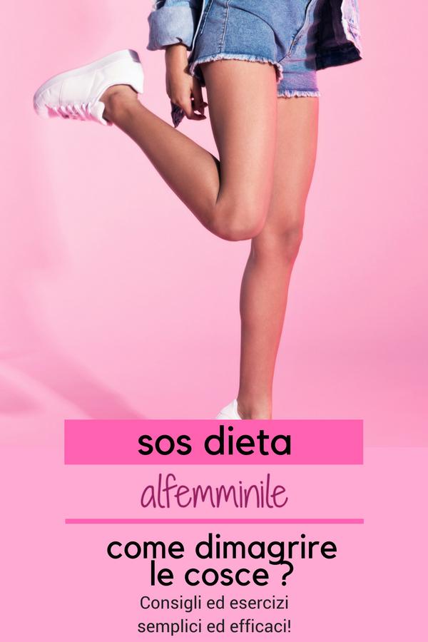 dieta per dimagrire sulle cosce