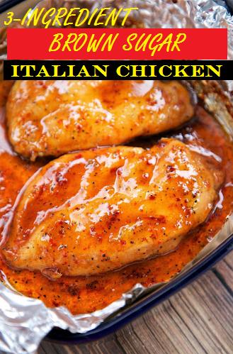3-INGREDIENT BROWN SUGAR ITALIAN CHICKEN #chickenbreastrecipeseasy