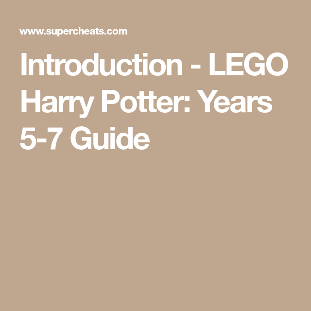 Introduction Lego Harry Potter Years 5 7 Guide Lego Harry Potter Harry Potter Lego