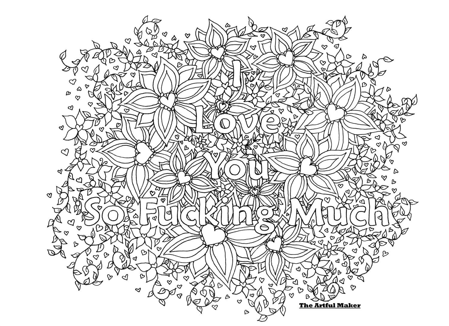 i love you coloring pages for adults I Love You So Fucking Much   Adult Coloring Page by The Artful Maker i love you coloring pages for adults