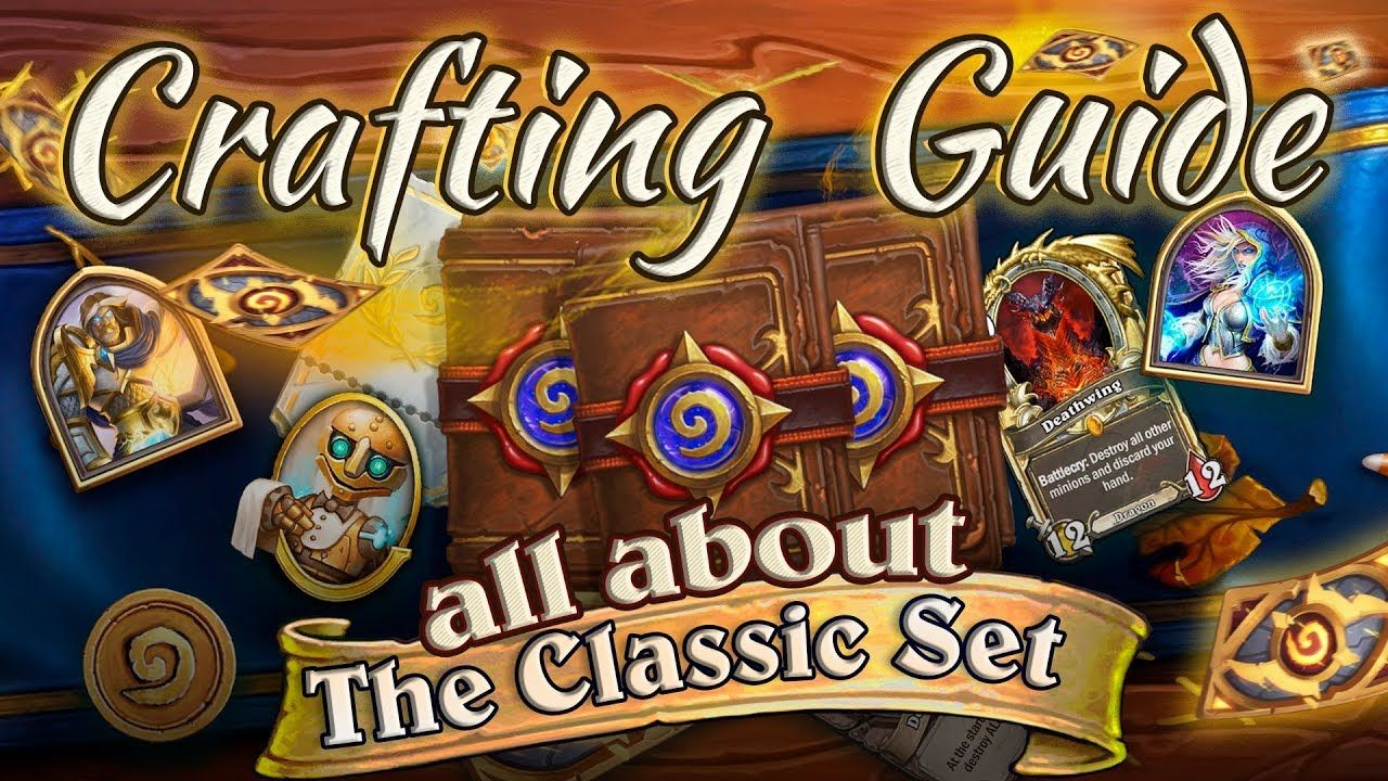 All about the classic hearthstone cards set crafting and
