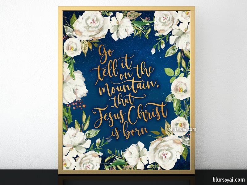 Go tell it on the mountain lyrics printable Christmas decor, white antique roses, gold and navy ...