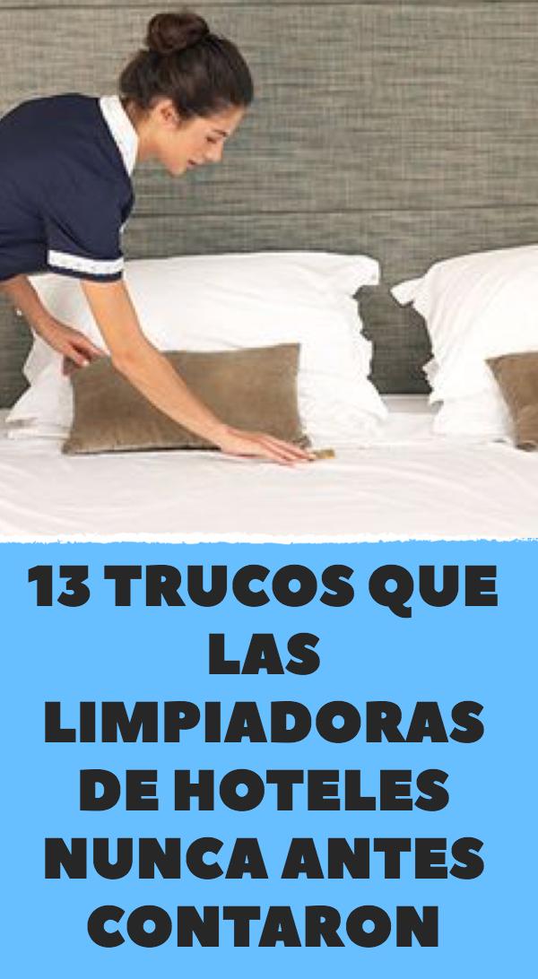 13 trucos que las limpiadoras de hoteles nunca ant