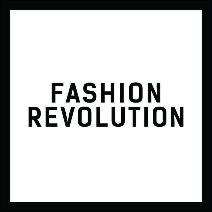 Why Do We Need A Fashion Revolution Fashion Revolution Sustainable Fashion Quotes Revolution