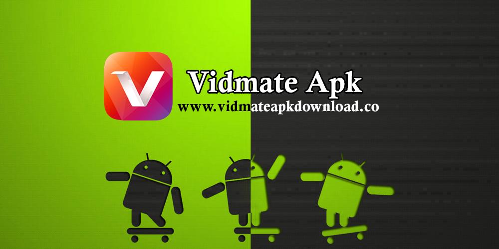 Vidmate APK One of the best entertainment application