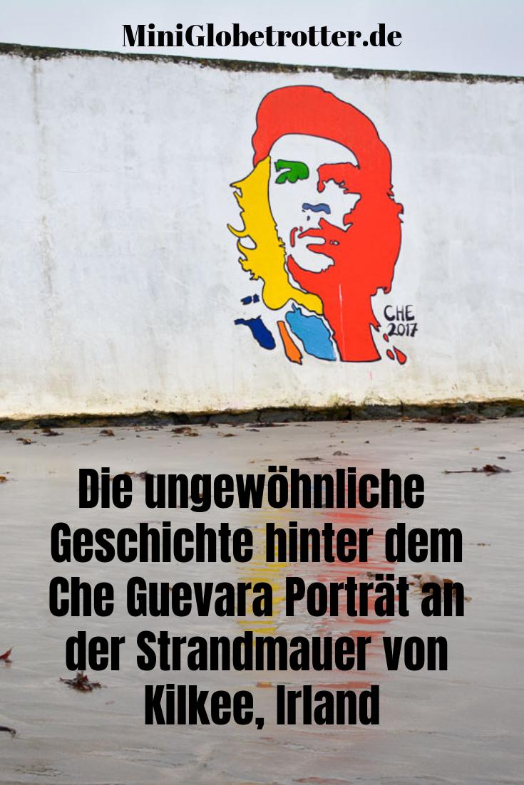 Die ungewöhnliche Che-Guevara-Verbindung im irischen Kilkee - Reiseblog Mini Globetrotter