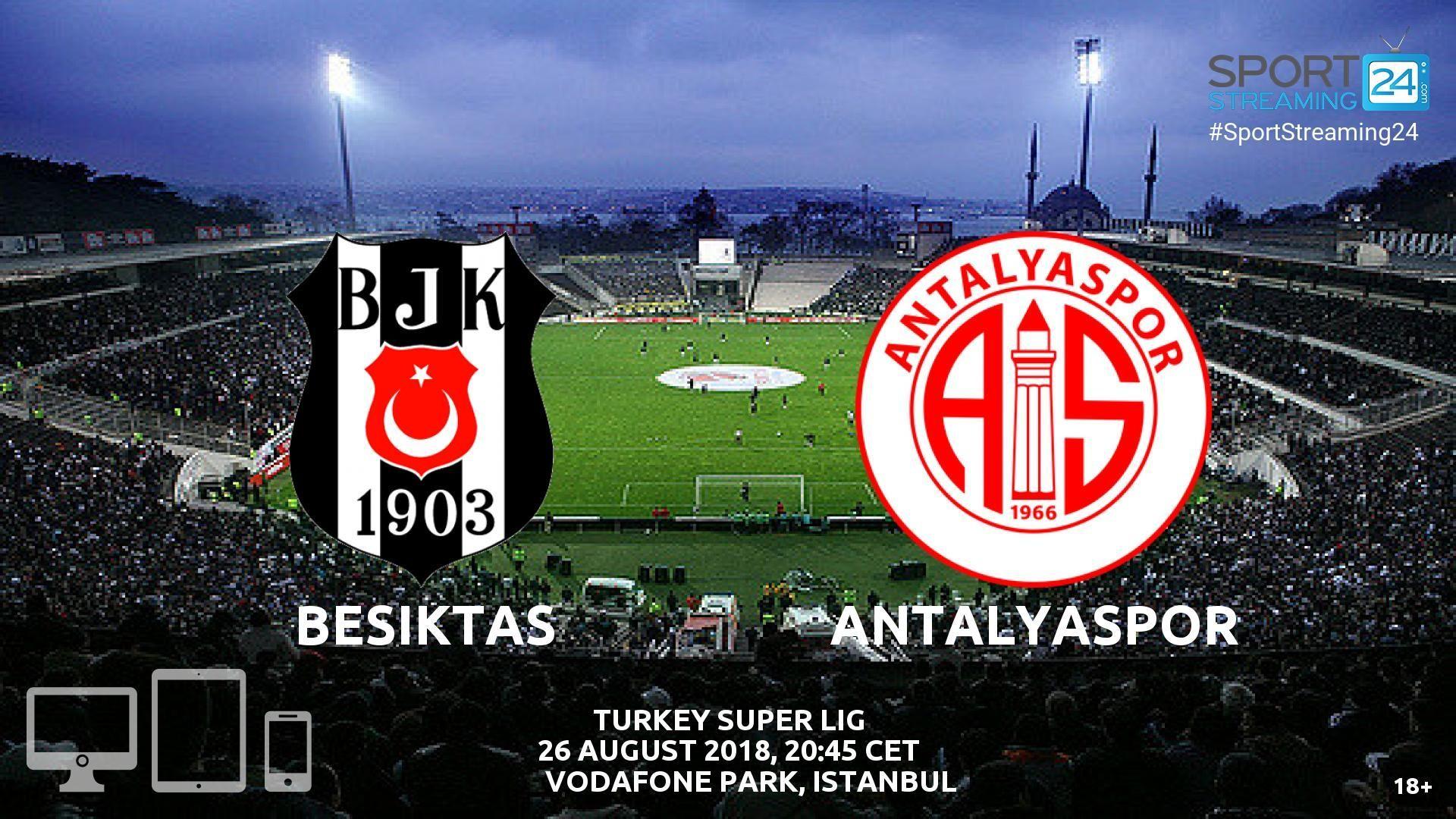 Besiktas v Antalyaspor Live Streaming Football Chicago