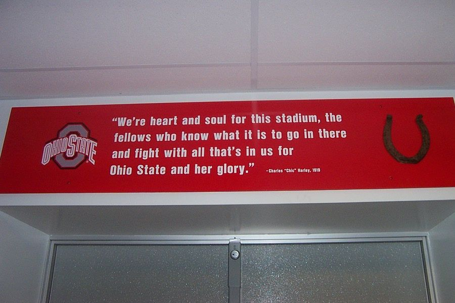 The Sign Above The Door In The Locker Room That Leads Out To The Field Ohio State Rooms Ohio State Decor Ohio State