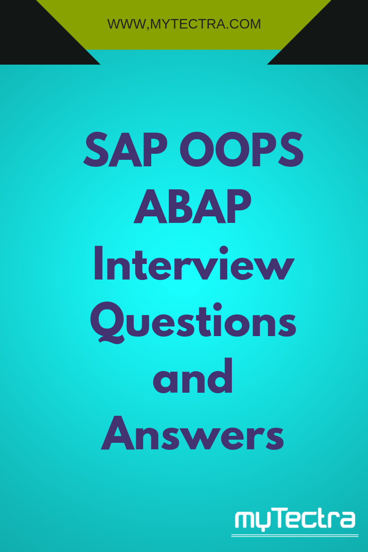 Sap Oops Abap Interview Questions And Answers Frequently Asked Sap Oops Abap Inte Interview Questions And Answers This Or That Questions Interview Questions