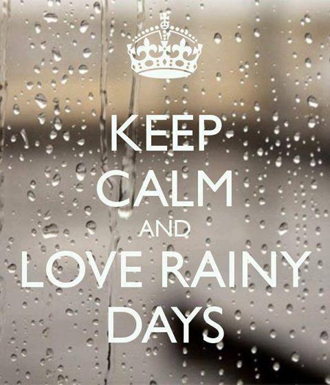 Superior Keep Calm And Love Rainy Days